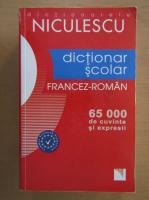 Liliana Scarlat - Dictionar scolar francez-roman