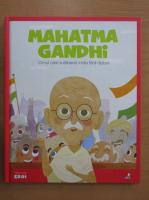 Anticariat: Mahatma Gandhi. Omul care a eliberat India fara razboi