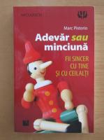 Anticariat: Marc Pistorio - Adevar sau minciuna