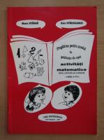 Anticariat: Maria Stanga - Pregatirea pentru scoala in gradinita de copii. Activitati matematice