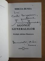 Anticariat: Mircea Bunea - Agonia generalilor (cu autograful autorului)