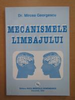 Anticariat: Mircea Georgescu - Mecanismele limbajului