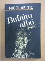Anticariat: Nicolae Tic - Bufnita alba