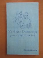 Anticariat: Nicusor Ghitescu - Vorbeste Dumnezeu prin constiinta ta?