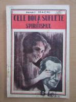 Anticariat: Panait Macri - Cele doua suflete si spiritismul