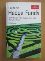 Anticariat: Philip Coggan - Guide to Hedge Funds