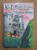 Anticariat: Ron Roy - A ro Z Mysteries. The Castle Crime