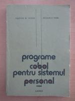 Anticariat: Valentin N. Hogea - Programe Cobol pentru sistemul personal