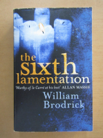 Anticariat: William Brodrick - The Sixth Lamentation