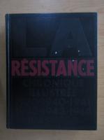 Anticariat: Alain Guerin - La Resistance (volumul 1)