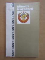 Anticariat: Alianta frateasca. A 60-a aniversarea a U. R. S. S.