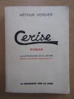 Anticariat: Arthur Verdier - Cerise