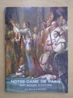 Anticariat: Bernard Mahieu - Notre-Dame de Paris. Huit siecles d'histoire