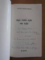 Anticariat: Calin Samarghitan - Asa cum este, nu este (cu autograful autorului)