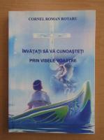 Anticariat: Cornel Roman Rotaru - Invatati sa va cunoasteti prin visele voastre