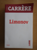 Anticariat: Emmanuel Carrere - Limonov