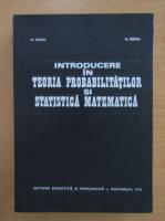 Anticariat: G. Ciucu - Introducere in teoria probabilitatilor si statistica matematica