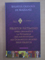 Anticariat: Grigore de Nazianz - Hristos patimind