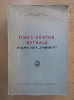 Iorgu Iordan - Limba Romina actuala. O gramatica a greselilor