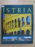 Anticariat: Istria, Croatia (ghid turistic)
