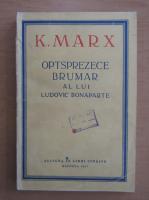 Anticariat: Karl Marx - Optsprezece brumar al lui Ludovic Bonaparte