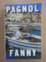 Anticariat: Marcel Pagnol - Fanny