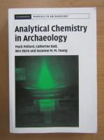 Anticariat: Mark Pollard - Analytical chemistry in archaeology
