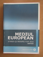 Anticariat: Mediul european. Starea si perspectiva 2010