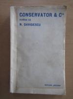 Anticariat: N. Davidescu - Conservator si CIA
