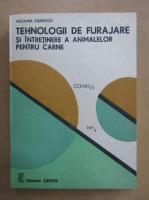 Niculina Visinescu - Tehnologii de furajare si intretinere a animalelor pentru carne