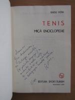 Anticariat: Radu Voia - Tenis. Mica enciclopedie (cu autograful autorului)