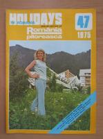 Anticariat: Revista Holidays in Romania, nr. 47, 1975
