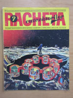 Anticariat: Revista Racheta Cutezatorilor, anul III, nr. 7 (24), iulie 1971