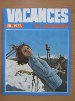 Anticariat: Revista Vacances en Roumanie, nr. 10, 1973