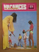 Anticariat: Revista Vacances en Roumanie, nr. 77, 1977