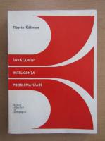 Anticariat: Tiberiu Caliman - Invatamant, inteligenta, problematizare