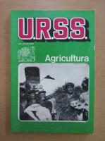 Anticariat: U. R. S. S. ieri, astazi, maine. Agricultura