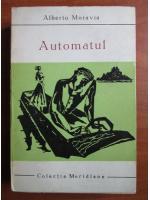 Anticariat: Alberto Moravia - Automatul