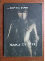Alexandre Dumas - Masca de fier