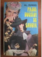 Anticariat: Alexandre Dumas - Pajul ducelui de Savoia