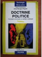 Anticariat: Alina Mungiu Pippidi - Doctrine politice. Concepte universale si realitati romanesti