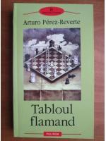 Anticariat: Arturo Perez Reverte - Tabloul flamand