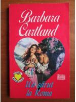 Barbara Cartland - Un sarut la Roma
