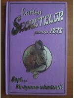 Anticariat: Cartea secretelor pentru fete. Ssst, nu spune nimanui!