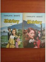 Anticariat: Charlotte Bronte - Shirley (2 volume)