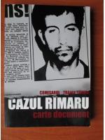 Comisarul Traian Tandin - Cazul Rimaru. Carte document