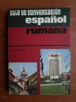 Dan Munteanu - Ghid de conversatie espanol-rumana