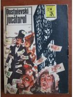 Anticariat: Dostoievski - Jucatorul