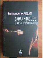 Anticariat: Emmanuelle Arsan - Emmanuelle. 1 Lectia barbatului