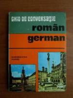 Gheorghina Hanes - Ghid de conversatie roman-german